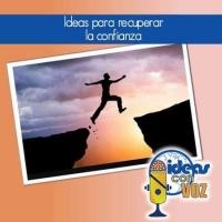 Ideas para recuperar la confianza
