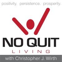 No Quit Living Episode 001