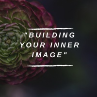 Building Your Inner Image