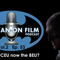 The BATMAN-ON-FILM.COM Podcast - Vol. 2/Ep. 53