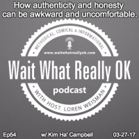 How authenticity and honesty can be awkward and uncomfortable.