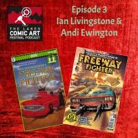 Episode 3- Ian Livingstone and Andi Ewington talk Freeway Fighter