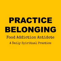 May 24 2017 Day 39: Practice Belonging