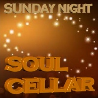 Sunday Night Soul Cellar 07-05-2017