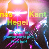 Aquinas, Kant & Hegel: Critiquing the Continental Tradition - Jay Dyer (Half)