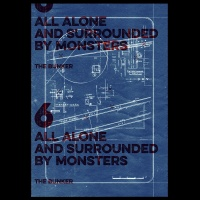 Episode Six – All Alone and Surrounded by Monsters