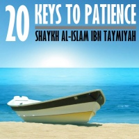 20 Keys to Patience by Ibn Taymiyyah