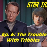 """Season 1, Episode 6: """"The Trouble With Tribbles"""" (TOS) with Scott Pearson"""