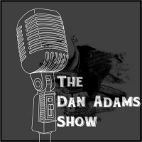The Dan Adams Show