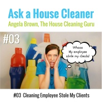 03 Cleaning Employee Stole My Clients