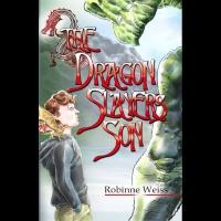 Robinne Weiss: The Dragon Slayer's Son