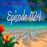 "EP 024 ""The Big Mo"""