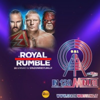 IN 120 MINUTI Speciale PreShow WWE Royal Rumble 2018
