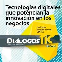 Tecnologías digitales que potencian la innovación en los negocios - Especial ANDICOM 2017