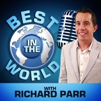 Best in the World with Richard Parr