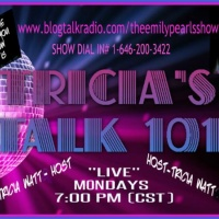 TONIGHT'S SHOWS:  TRICIA'S TALK 101 and CANDI'S CONVERSATIONS