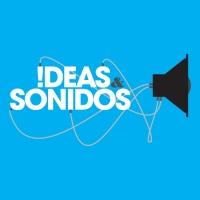 Ideas y Sonidos Webcast 133 - 15 ago 17