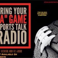 Bring Your Game Sports Talk Radio 11/2