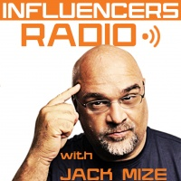 Influencers Radio - Jack Mize