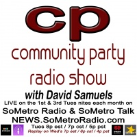 Community Party Radio Hosted by David Samuels - Show 55 September 5 2017