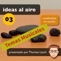 Ideas 003: Temas Musicales - Creative Commons