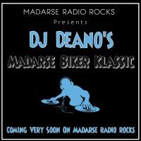 DJ Deano's Madarse Biker Klassic
