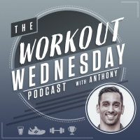 Workout Wednesday with Anthony