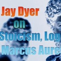 Stoicism, Logos & Marcus Aurelius' Meditations - Jay Dyer (Half)