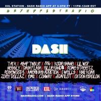 [8/7] @Dash_Radio #XXL : #GryndfestRadio #TakerOver Vol 36 #dinnerland #theearplugs