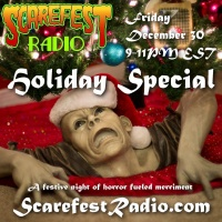Scarefest Radio 2016 Holiday Special