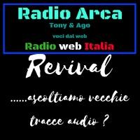 Radio Arca......revival.....vecchie tracce audio