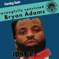 The Wrongful Conviction of  Bryan Adams - An interview from Prison