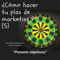 Qué objetivos poner a nuestro plan... y tendencias...