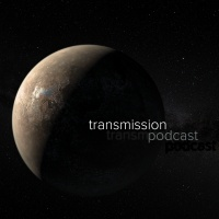 Transmission Podcast
