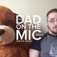 The Dad On The Mic Show