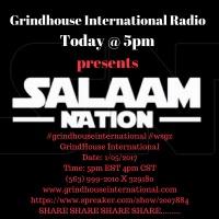 Grindhouse Salaam Nation Takeover