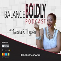 Episode 00- Welcome to Balance Boldly