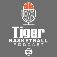 Tiger Basketball Podcast