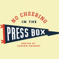 No Cheering in the Press Box Ep. 1 (03/01/18)