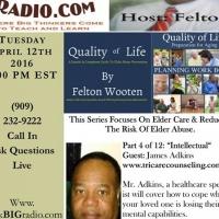 Aging Gracefully Elder Care Series – Host Felton Wooten: Part 4 of 12 Intellect
