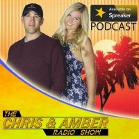 The Chris & Amber Radio Show - 7-19-17