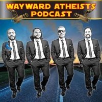 Wayward Atheists Podcast