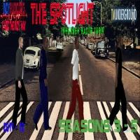 The Spotlight Seasons 3 - 5