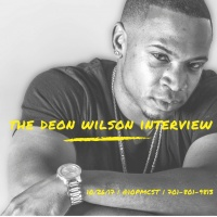 The Deon Wilson Interview.