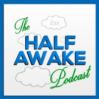The Half Awake Podcast - Ep. 2 : Sky Writing
