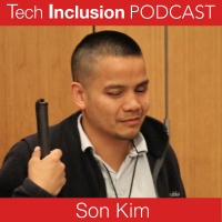 6- Tech Inclusion: Son Kim of Lions Center for the Blind prepares you for success in tech""