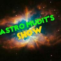 Astro Mudit's show