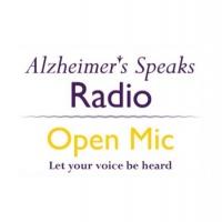 Open Mic on Alzheimer's Speaks Radio