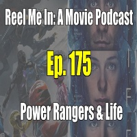 Ep. 175: Power Rangers & Life