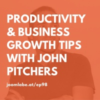 Ep98 - John Pitchers Chats About Productivity & Business Growth Tips
